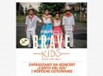 Brave Kids - koncert: Canto del Sol