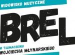 Brel/Młynarski