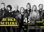 "Budka Suflera 45 lat ""Powrót do korzeni""! - koncert"