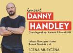 Danny Handley - Koncert