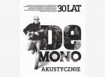 De Mono Akustycznie 2017 na 30-lecie!- koncert