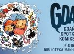 Gdańskie Spotkania Komiksowe GDAK 2019