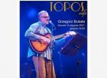 Grzegorz Bukała - koncert