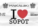 I Sopot / Bezksywy / 20.07 /Makahiki