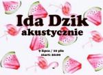 Ida Dzik akustycznie- koncert