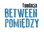 IX Festiwal Literatury i Teatru Between.Pomiędzy
