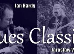 Jan Hardy & Jarosław Wiśniewski - Blues Classics