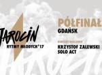 Jarocińskie rytmy Młodych Półfinał - Gdańsk