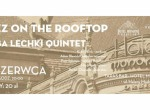 Jazz on the Roof Top: Kuba Lechki Quintet