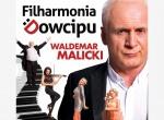 JUBILEUSZ 10-lecia Waldemar Malicki i Filharmonia Dowcipu