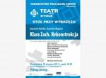 Klara Zach. Rekonstrukcja Teatr przy Stole/ Stół przy Wybrzeżu