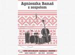Koncert Agnieszki Banaś z zespołem