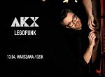 Koncert AKX promujący płytę LEGOPUNK