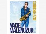 Koncert Macieja Maleńczuka - Jazz For Idiots