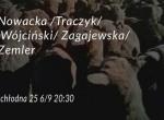 Koncert: Nowacka /Traczyk/ Wójciński/ Zagajewska /Zemler