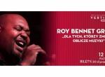 Koncert: Roy Bennet Group - Dla tych, którzy zmienili oblicze muzyki