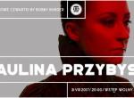 Koncertowe czwartki by Bobby Burger: Paulina Przybysz