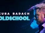 Kuba Badach - Oldschool - koncert
