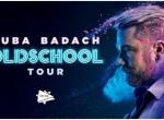 Kuba Badach Oldschool Tour - koncert