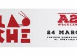 LAO CHE - Centrum Koncertowe A2 - koncert