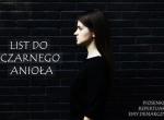 List do Czarnego Anioła. Piosenki z repertuaru Ewy Demarczyk - koncert