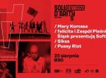 Mary Komasa, Felicita & Śląsk, Siksa, Pussy Riot - koncert