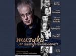 Muzyka - Jan Kanty Pawluśkiewicz, koncert