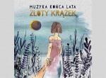 """Muzyka Końca Lata gra """"Złoty krążek""""; Ryby grają """"Kenię"""" - koncert"""