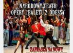 Narodowy Teatr Opery i Baletu z Odessy - koncert