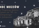 Noc Muzeów 2019 w Miejskiej Galerii Sztuki