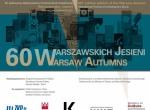 """Otwarcie wystawy """"60 Warszawskich Jesieni"""""""