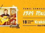 Paweł Domagała 1984 TOUR - koncert