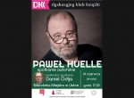Paweł Huelle - spotkanie autorskie