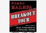 Piotr Nalepa: Breakout Tour Symfonicznie - koncert