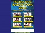Polska Noc Kabaretowa 2018 - Zabawa stulecia - Świętujemy 100-lecie Niepodległości