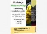 """Prelekcja przyrodnika Marcina Wilgi """"Tajemniczy świat śluzowców"""""""