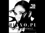 """RCK Pro Jazz Dorota Miśkiewicz """"Piano.pl"""" - koncert"""