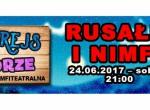 Rusałki i Nimfy wodne – specjalny nocny muzyczny rejs statkiem po Odrze