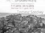 """""""Syria przed wojną"""" wystawa Tomasza Szediwy"""