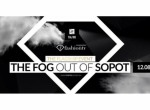 The Flagship event x The Fog out of Sopot