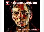 Tomek Lipiński 40 Tour - koncert
