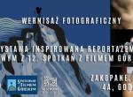Wernisaż wystawy inspirowanej reportażem 12. Spotkań z Filmem Górskim