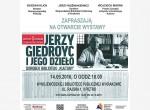 """Wernisaż wystawy """"Jerzy Giedroyc i jego dzieło. Dorobek Biblioteki """"Kultury"""""""""""