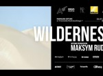 "Wernisaż wystawy Maksym Rudnik ""Wilderness"""