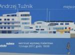 Wernisaż Wystawy Malarstwa Andrzeja Tuźnika pt. Miejsca