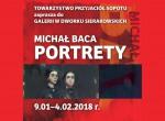 """Wernisaż wystawy Michał Baca """"Portrety"""""""