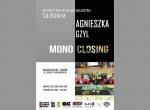"""Wernisaż wystawy """"Mono Closing"""""""