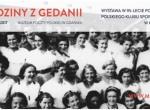 Wernisaż Wystawy Rodziny z Gedanii