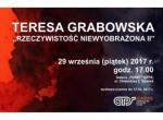 Wernisaż Wystawy Rzeczywistość niewyobrażona II Teresa Grabowska