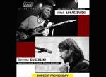 Witek Łukaszewski & Sambor Dudziński - koncert